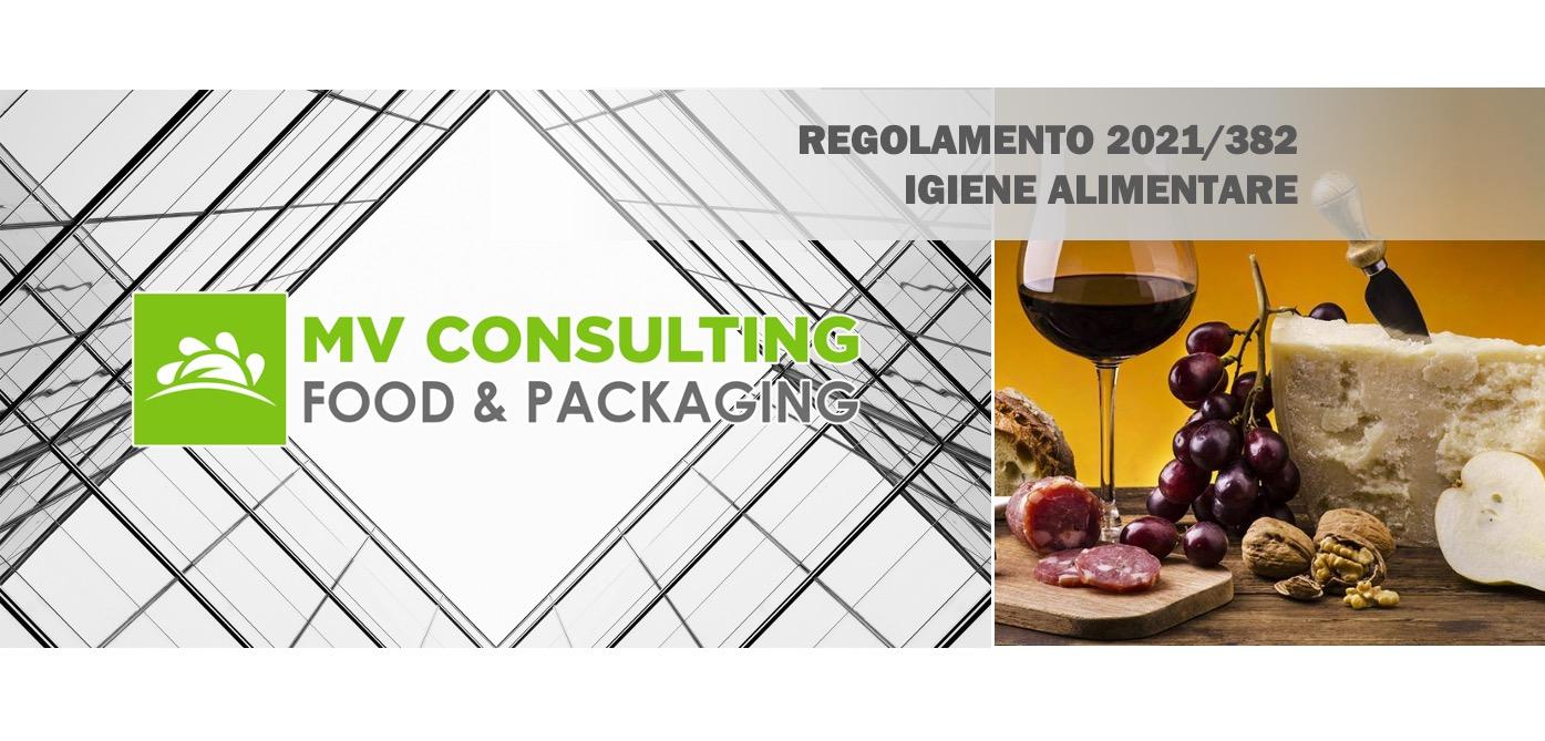 Regolamento 2021 382 Igiene Alimentare Mv Consulting Srl